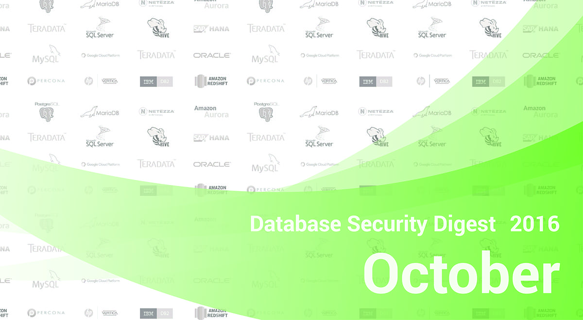 Database Security Digest – October 2016