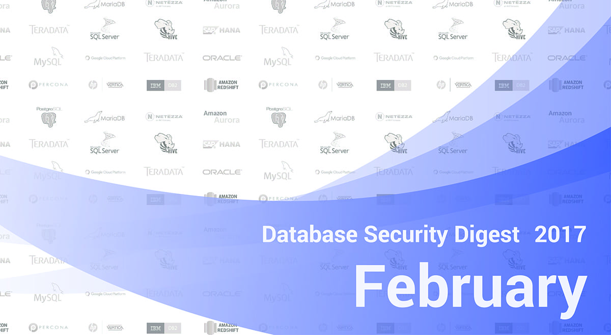 Database Security Digest – February 2017