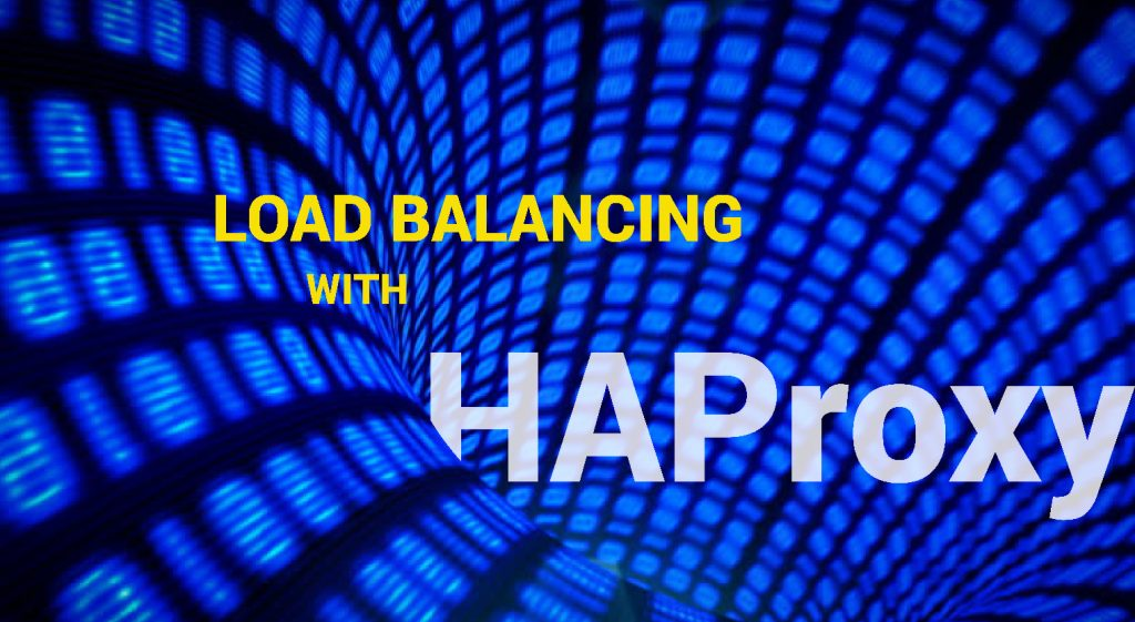 Load Balancing with HAProxy