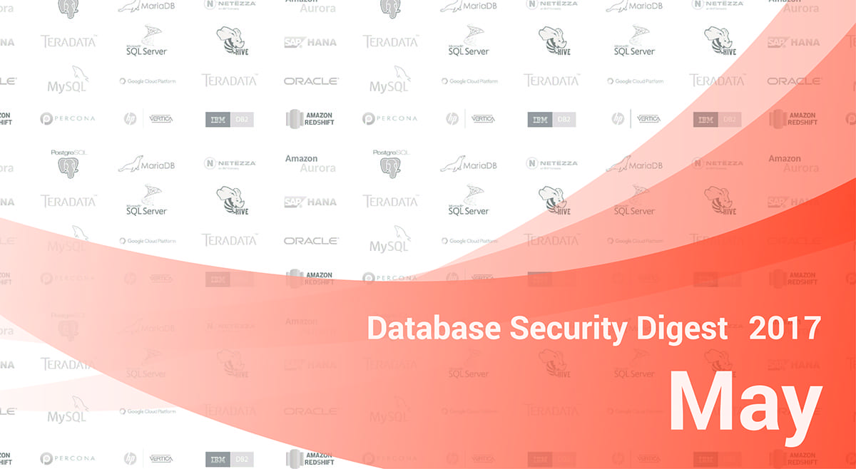 Database Security Digest – May 2017