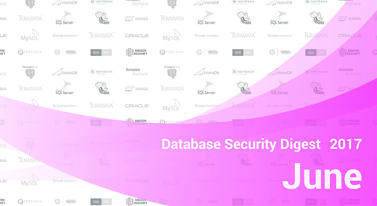 Database Security Digest - June 2017 | DataSunrise - Data & DB Security