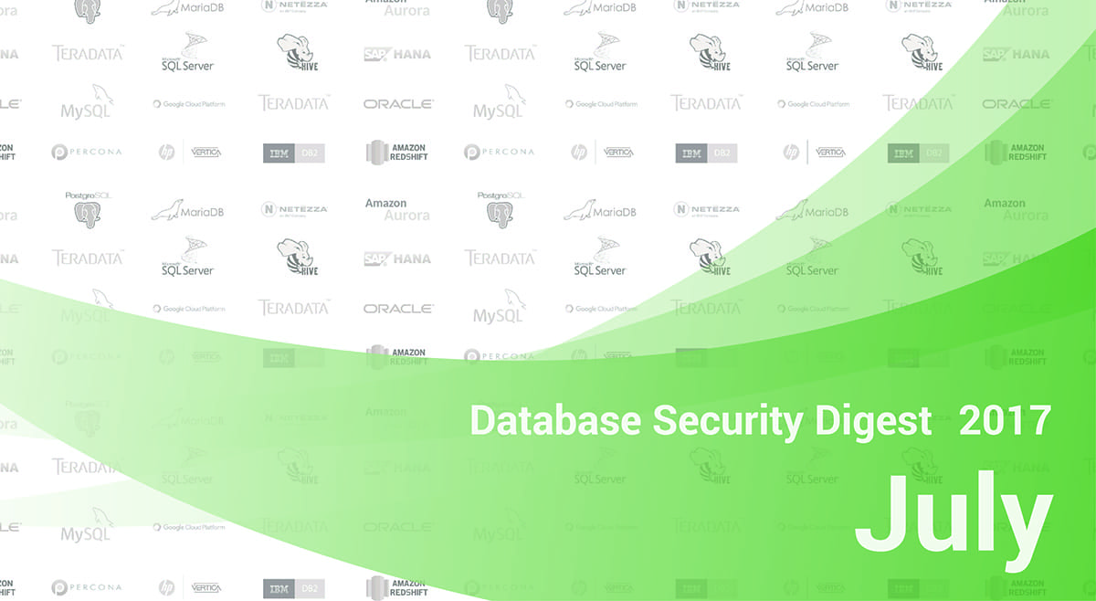 Database Security Digest – July 2017