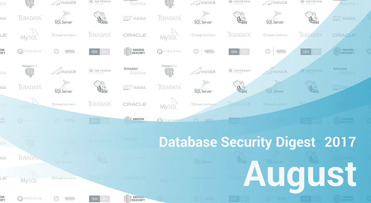 Database Security Digest – August 2017