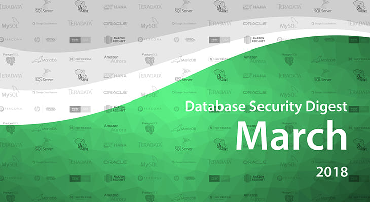 Database Security Digest – March 2018