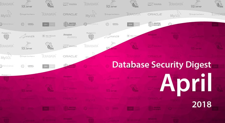 Database Security Digest – April 2018
