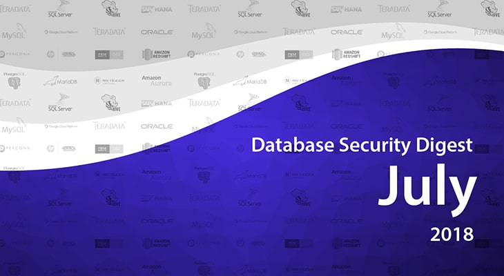 Database Security Digest – July 2018
