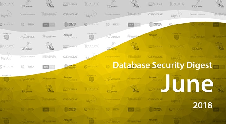 Database Security Digest – June 2018