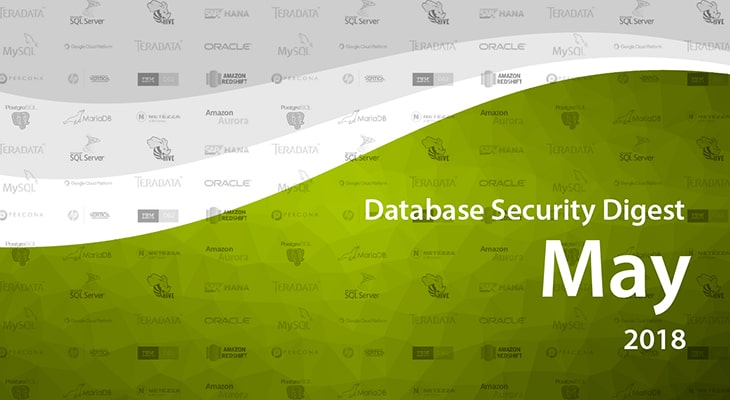 Database Security Digest – May 2018