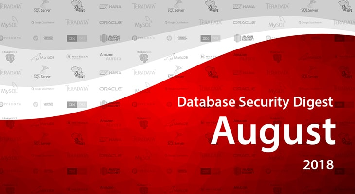 Database Security Digest – August 2018