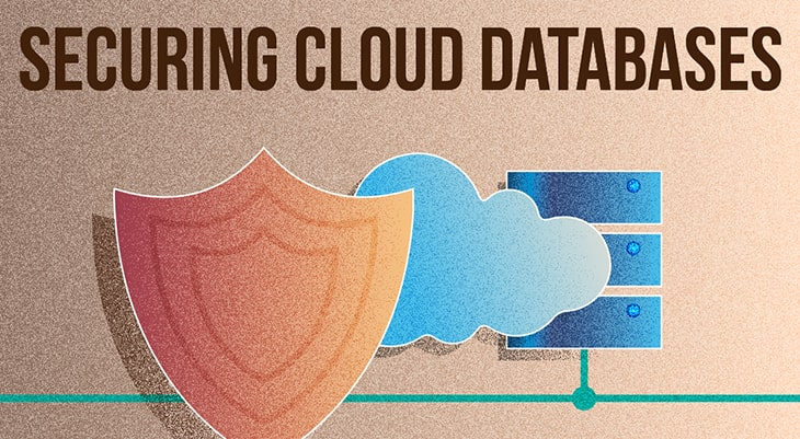 How to Create and Maintain a More Secure Cloud Database