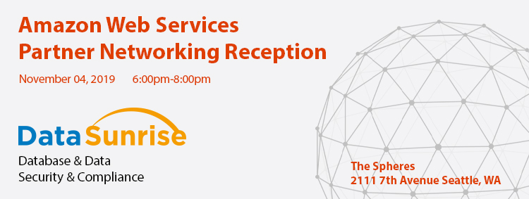 DataSunrise is sponsoring Amazon Web Services Partner Networking Reception