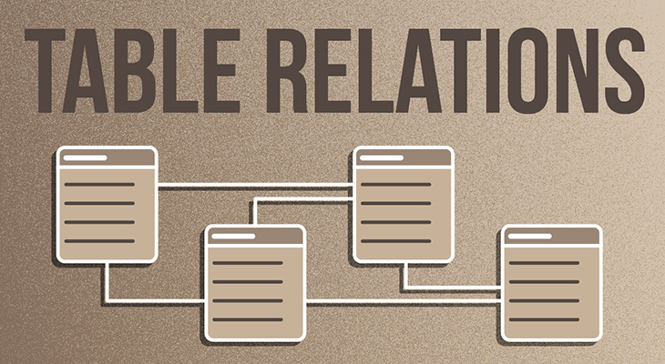Learn More About Your Database Structure And Relations Using Table Relations Feature