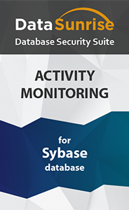 DataSunrise Database Activity Monitoring for Sybase