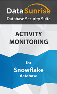 DataSunrise Activity Monitoring for Snowflake